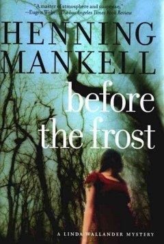 Before the frost : a Linda Wallander mystery cover image