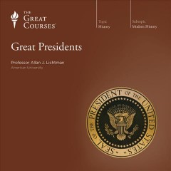 Great presidents. Part 1 of 4 cover image