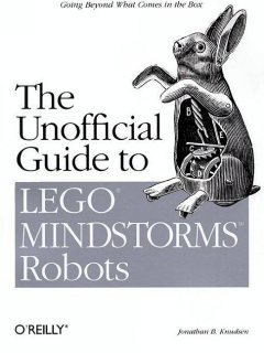 The unofficial guide to Lego Mindstorms robots cover image