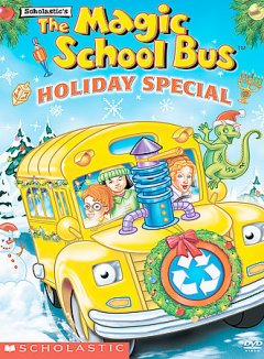 Scholastic's Magic school bus holiday special cover image