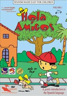 Hola amigos. Volume 3 a gentle introduction to the Spanish language cover image