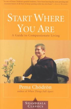 Start where you are : a guide to compassionate living cover image