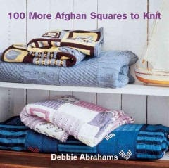 100 more afghan squares to knit cover image