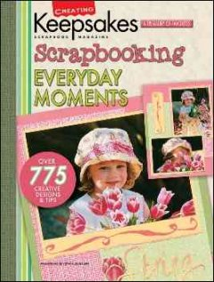 Scrapbooking everyday moments cover image