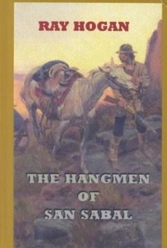 The hangmen of San Sabal cover image