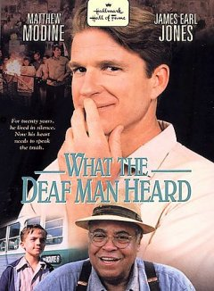 What the deaf man heard cover image
