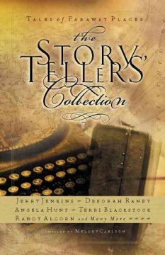 The storytellers' collection : tales of faraway places cover image