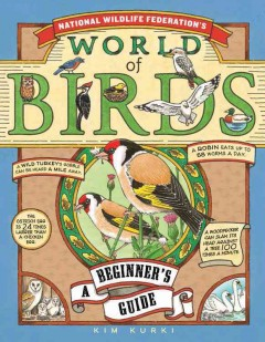 National Wildlife Federation's world of birds : a beginner's guide cover image