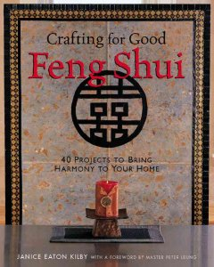 Crafting for good feng shui : 40 projects to bring harmony to your home cover image