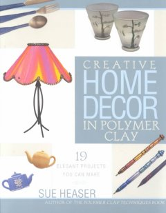Creative home decor in polymer clay cover image
