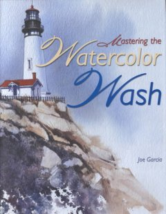 Mastering the watercolor wash cover image