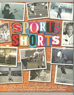 Sports shorts : an anthology of short stories cover image
