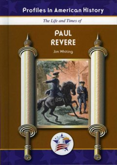 The life and times of Paul Revere cover image