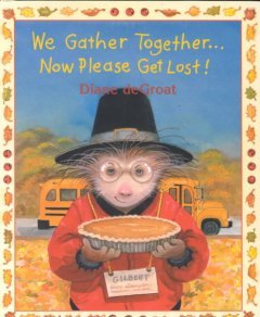 We gather together-- now please get lost! cover image
