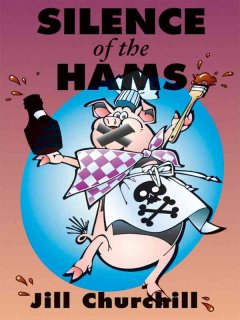 Silence of the hams a Jane Jeffry mystery cover image
