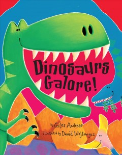 Dinosaurs galore! cover image