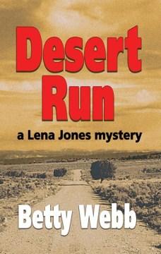 Desert run : a Lena Jones mystery cover image