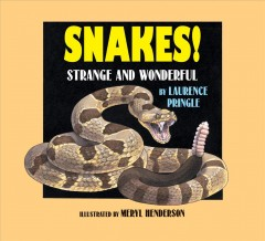 Snakes! : strange and wonderful cover image