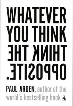 Whatever you think think the opposite cover image