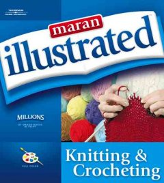 Maran illustrated knitting & crocheting cover image