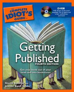 The complete idiot's guide to getting published cover image
