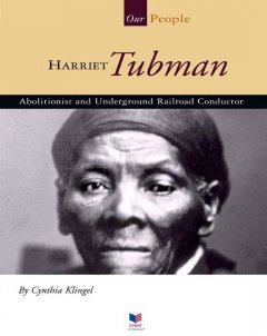 Harriet Tubman : abolitionist and Underground Railroad conductor cover image