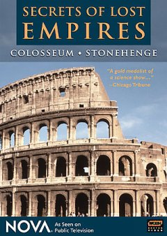 Secrets of lost empires. Colosseum ; Stonehenge cover image