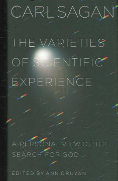 The varieties of scientific experience : a personal view of the search for God cover image