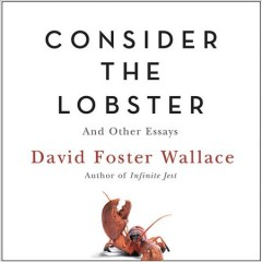 Selected essays from Consider the lobster and other essays cover image