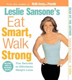 Leslie Sansone's eat smart, walk strong the secrets to effortless weight loss cover image