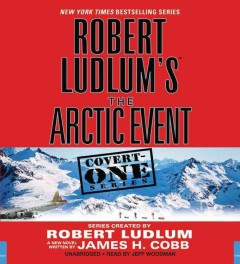 Robert Ludlum's the Arctic event cover image