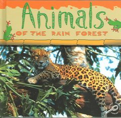 Animals of the rain forest cover image
