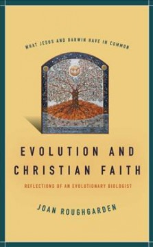 Evolution and Christian faith : reflections of an evolutionary biologist cover image