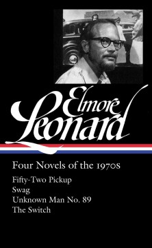 Elmore Leonard : Four novels of the 1970s cover image