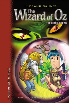 L. Frank Baum's The Wizard of Oz : the graphic novel cover image