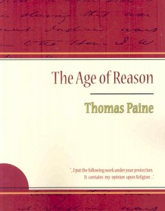 The age of reason : being an investigation of true and fabulous theology cover image