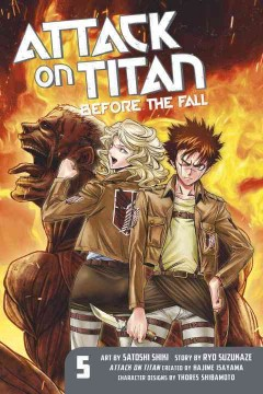 Attack on Titan : before the fall. 5 cover image