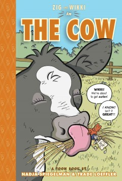 Zig and Wikki in The cow : a Toon Book cover image