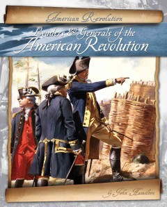 Leaders & generals of the American Revolution cover image