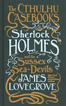 Sherlock Holmes and the Sussex Sea-Devils cover image