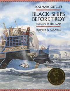 Black ships before Troy : the story of the Iliad cover image