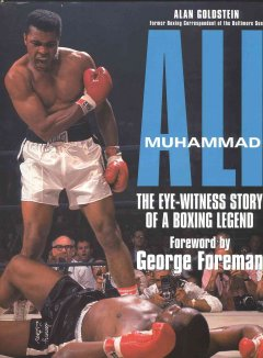 Muhammad Ali : the eye-witness story of a boxing legend cover image