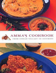 Amma's cookbook : from Indian village to Internet cover image