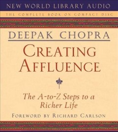 Creating affluence [the A-to-Z steps to a richer life] cover image
