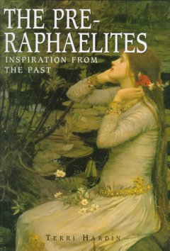 The Pre-Raphaelites : inspiration from the past cover image