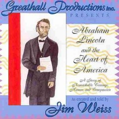Abraham Lincoln and the heart of America cover image