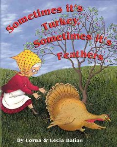 Sometimes its turkey, sometimes its feathers cover image
