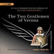 William Shakespeare's The two gentlemen of Verona [CD] cover image