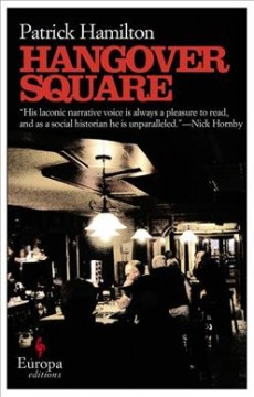 Hangover Square : a story of darkest Earl's Court cover image