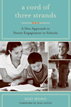A cord of three strands : a new approach to parent engagement in schools cover image